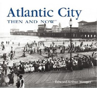 Book - Atlantic City Then and Now